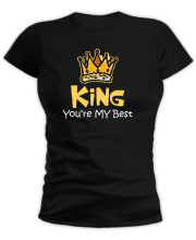 King you're my best