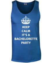 Keep calm its a bachelorette party