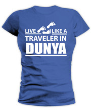 Live Like a Traveler in Dunya