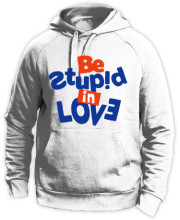 Be stupid in love