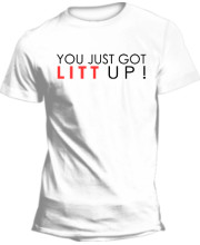 You just got LITT Up!