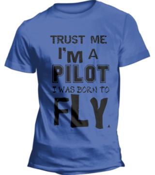 TRUST ME IM A PILOT