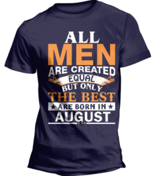 All men are created equal but best are born in august