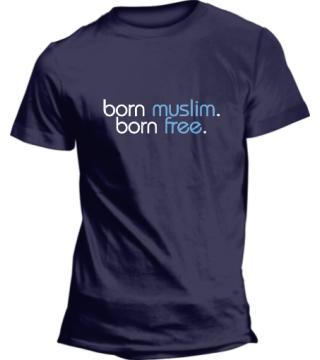 Born Muslim , Born Free