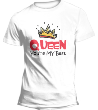Queen you're my best