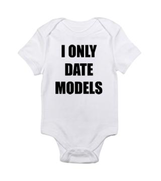 I Only Date Models